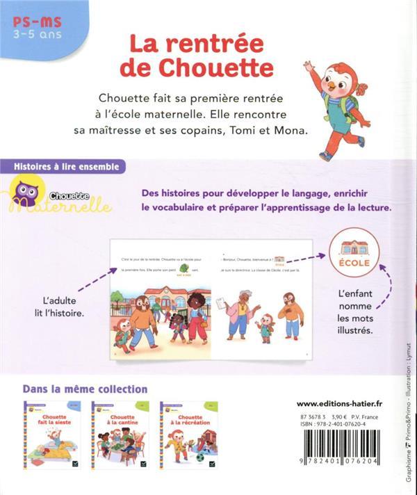 Chouette maternelle ; histoires à lire ensemble ; la rentrée de Chouette ; PS-MS