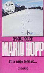 Spécial-police : Et la neige tombait...