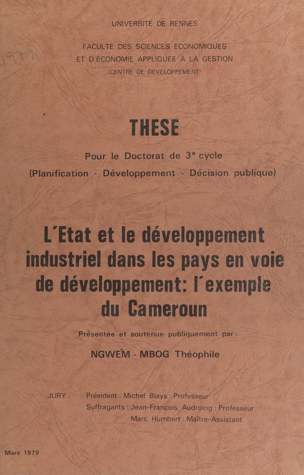 L'État et le développement industriel dans les pays en voie de développement : l'exemple du Cameroun