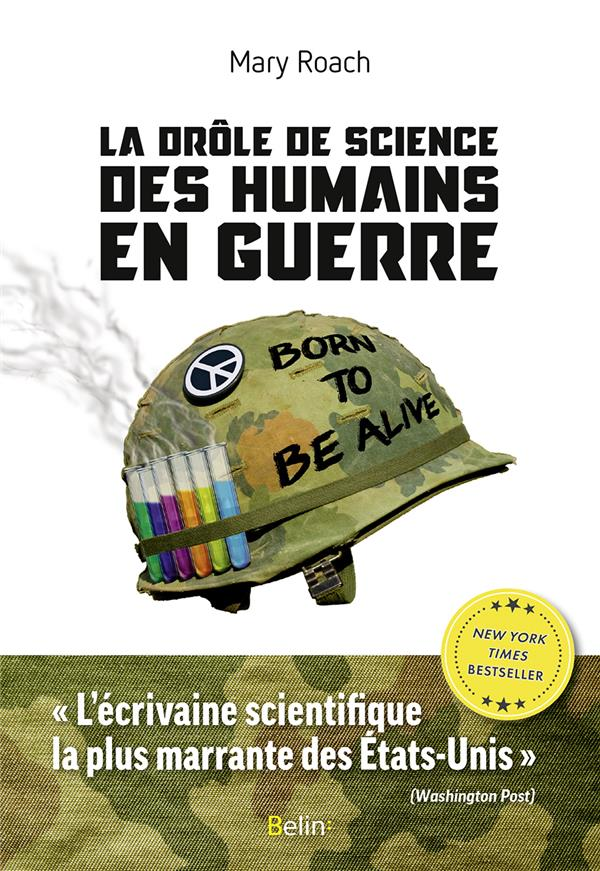 La drôle de science des humains en guerre