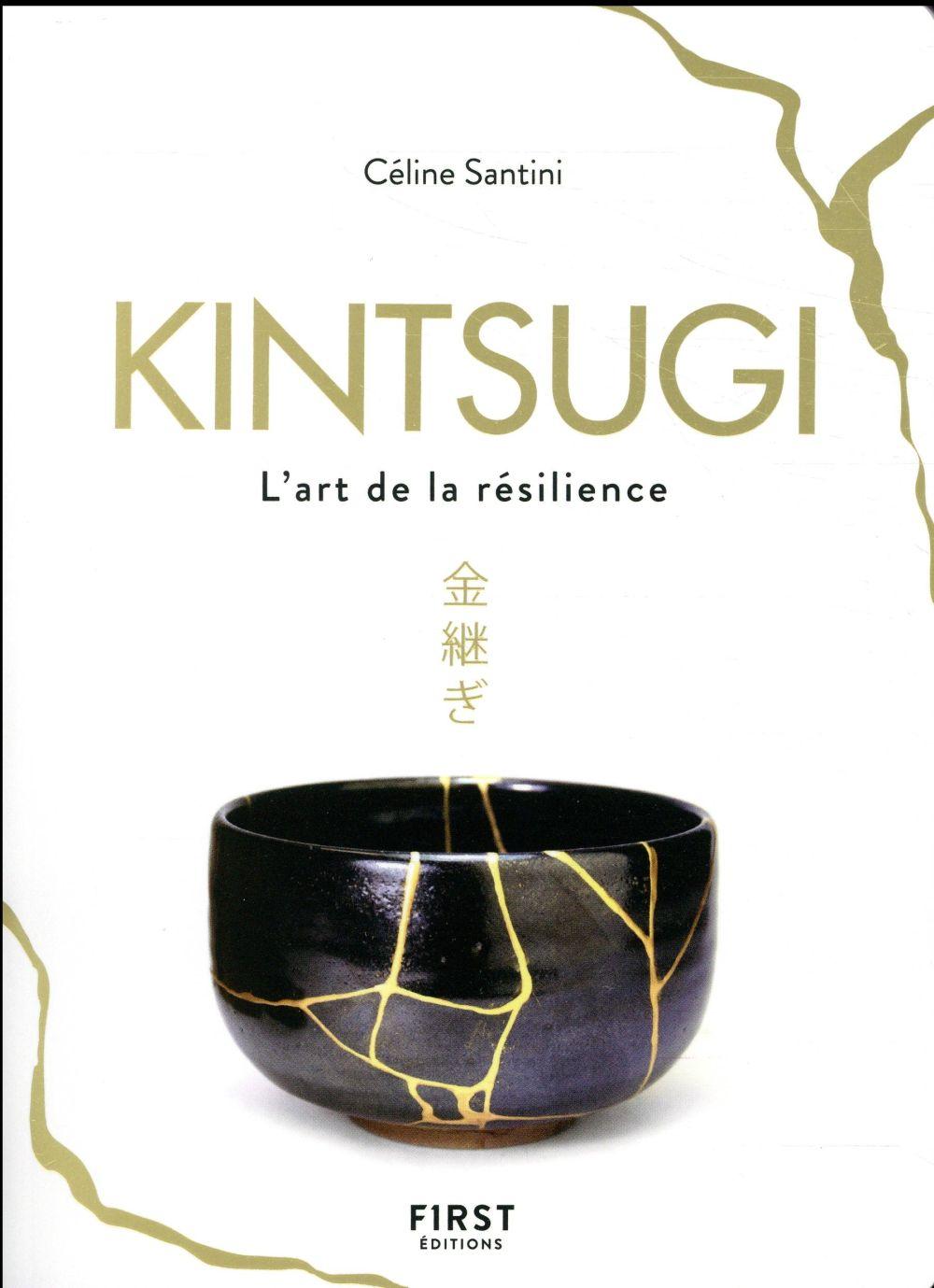 kintsugi ; l'art de la résilience
