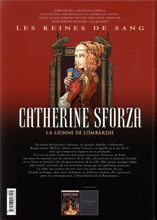 Les reines de sang - Catherine Sforza, la lionne de Lombardie T.1