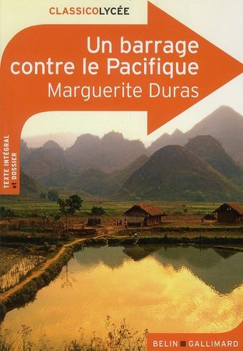 Un barrage contre le Pacifique, de Marguerite Duras