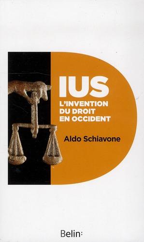 IUS ; l'invention du droit en Occident