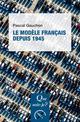 LE MODELE FRANCAIS DEPUIS 1945