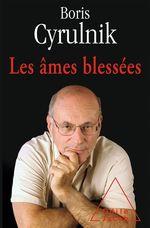 Vente Livre Numérique : Les âmes blessées  - Boris Cyrulnik