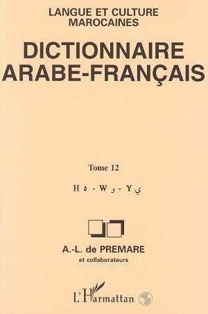 Dictionnaire Arabe-Francais T.12