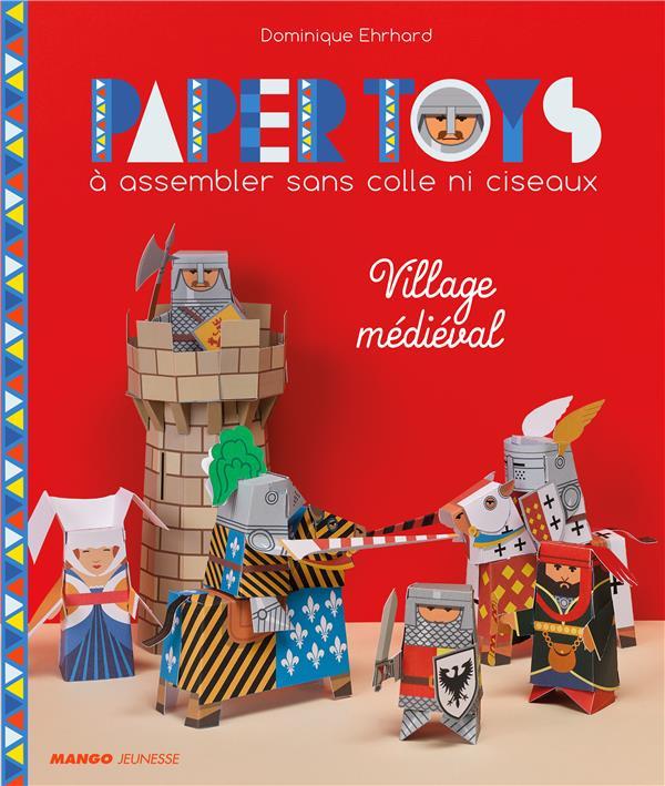 Paper toys ; village médieval