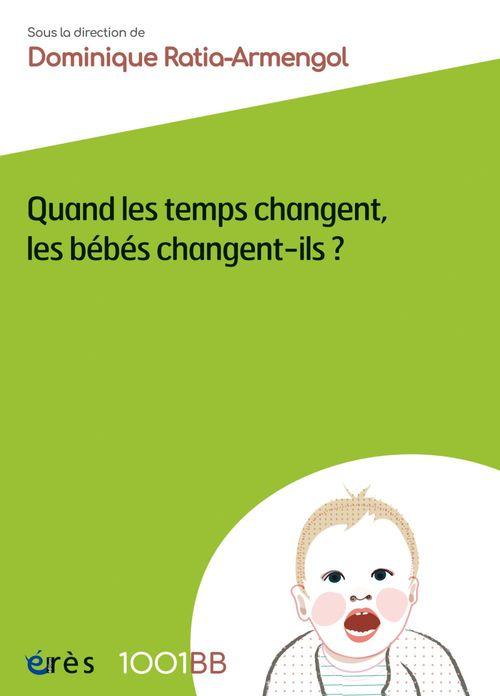 Quand les temps changent, les bébés changent-ils ? - 1001BB n°156
