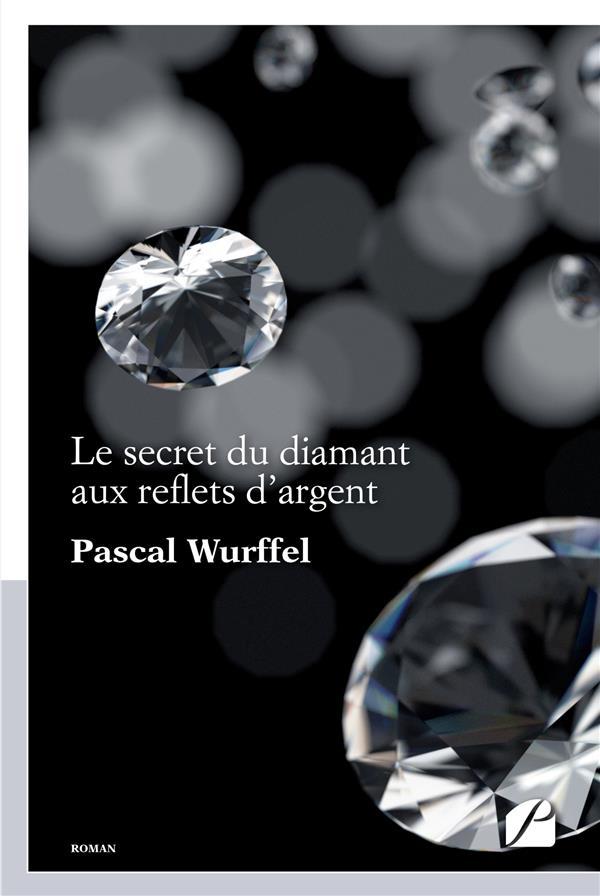 Le secret du diamant aux reflets d'argent