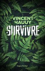Survivre -Extrait offert-  - Vincent Hauuy