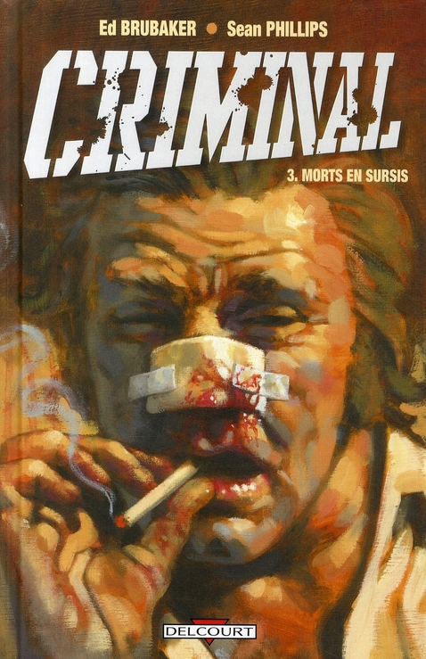CRIMINAL T.3  -  MORTS EN SURSIS BRUBAKER-E+PHILLIPS-