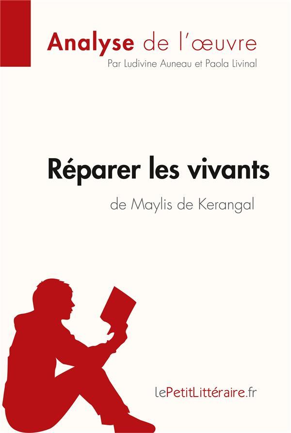 Analyse ; réparer les vivants de Maylis de Kerangal