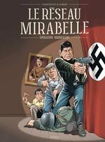Le réseau Mirabelle ; opération boomerang