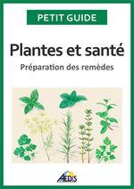 Vente Livre Numérique : Plantes et santé  - Jean-Marie Polèse - Petit Guide