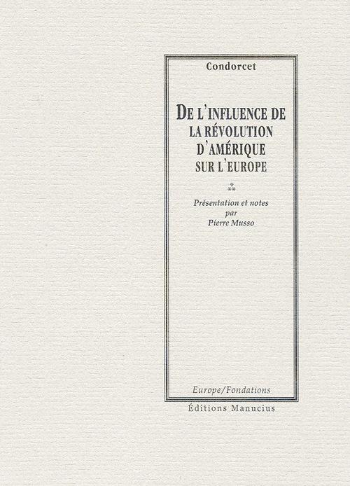 De l'influence de la révolution d'Amérique sur l'Europe