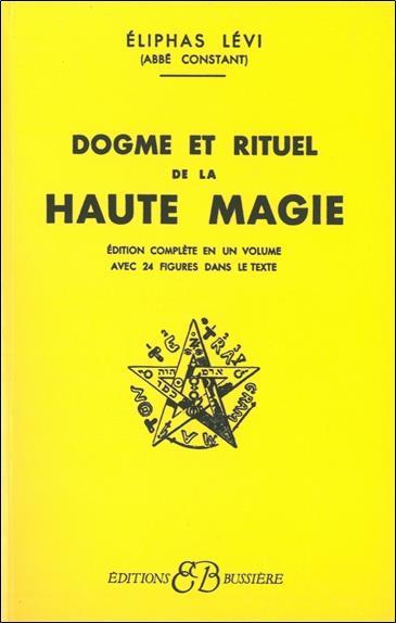 Dogme et rituel haute magie