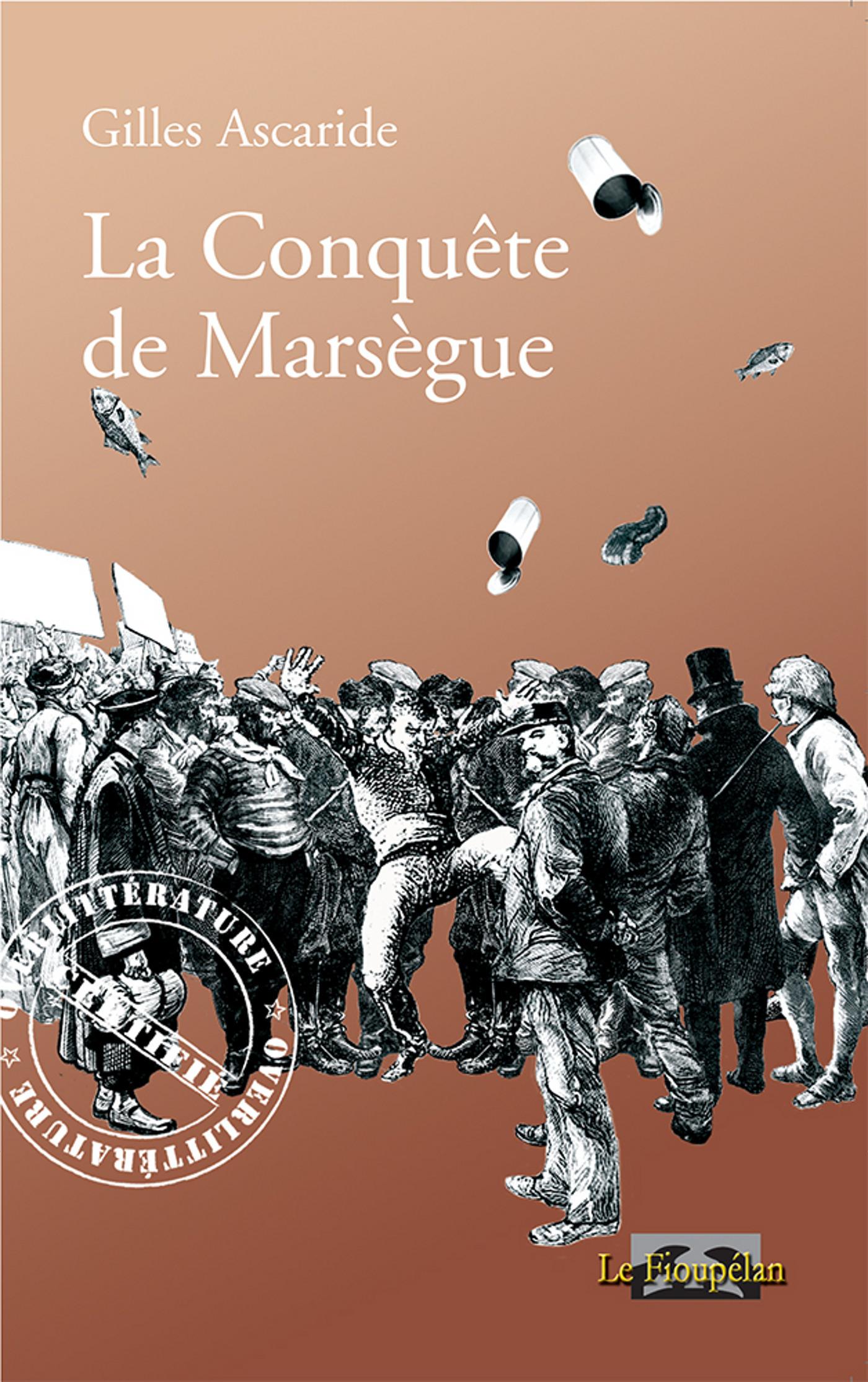 La conquête de Marsègue