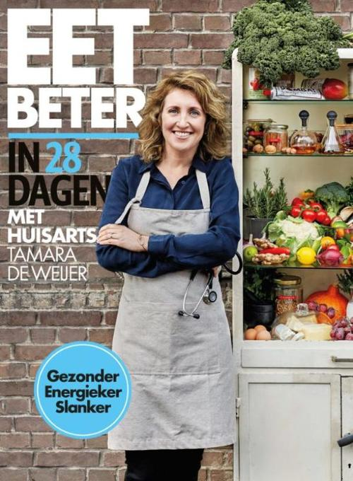 Eet beter in 28 dagen met huisarts Tamara de Weijer