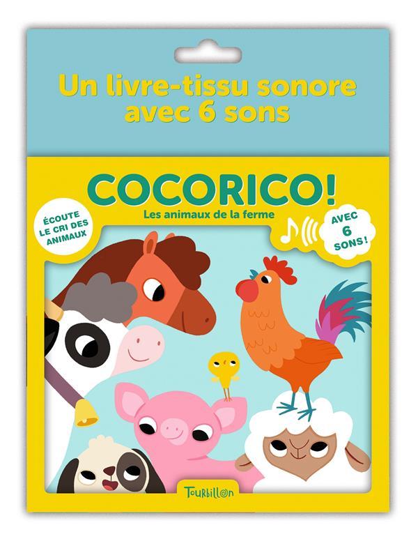 COCORICO ! LES ANIMAUX DE LA FERME