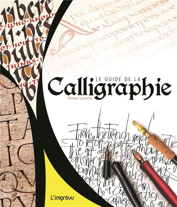 Le guide de la calligraphie