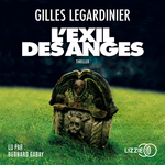 Vente AudioBook : L'exil des anges  - Gilles Legardinier