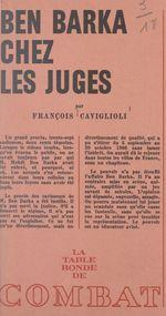 Ben Barka chez les juges  - François Caviglioli