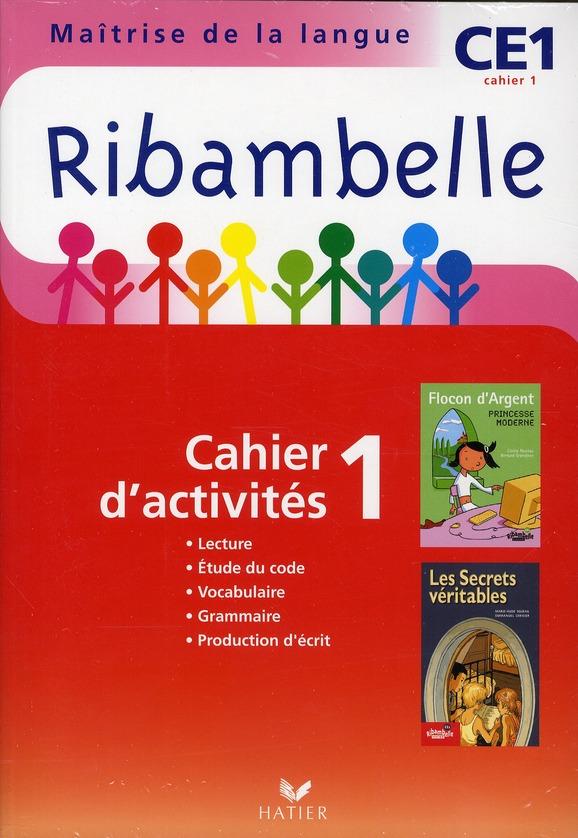 Ribambelle; Methode De Lecture ; Ce1 ; Serie Rouge ; Cahier D'Activites Et Livret D'Entrainement T.1