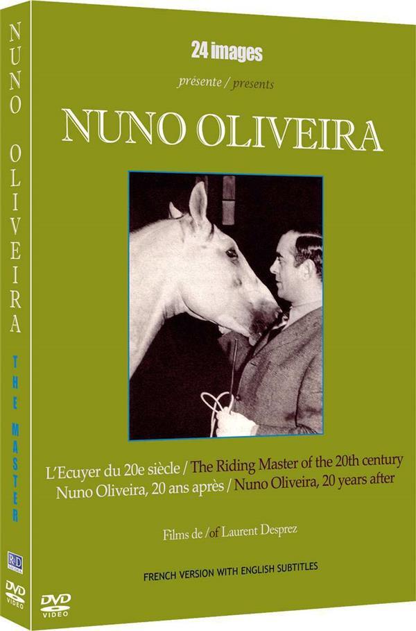 Nuno Oliveira : L'écuyer du 20e siècle + Nuno Oliveira 2à ans après