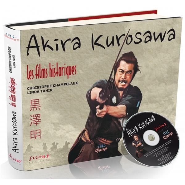Akira Kurosawa ; Les Films Historiques