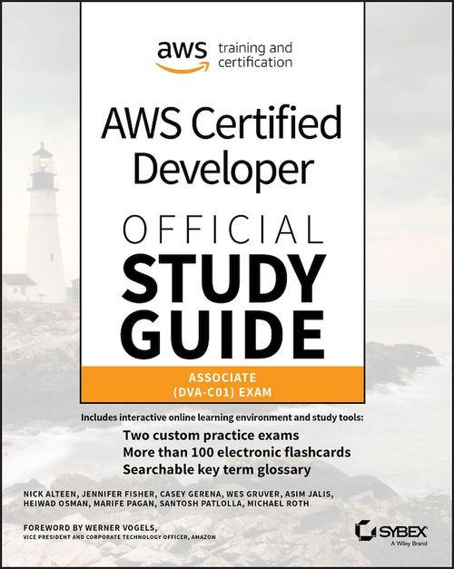 AWS Certified Developer Official Study Guide, Associate Exam