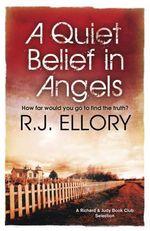 Vente EBooks : A Quiet Belief In Angels  - R.J. ELLORY