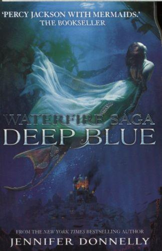 DEEP BLUE - WATERFIRE SAGA: BOOK 1