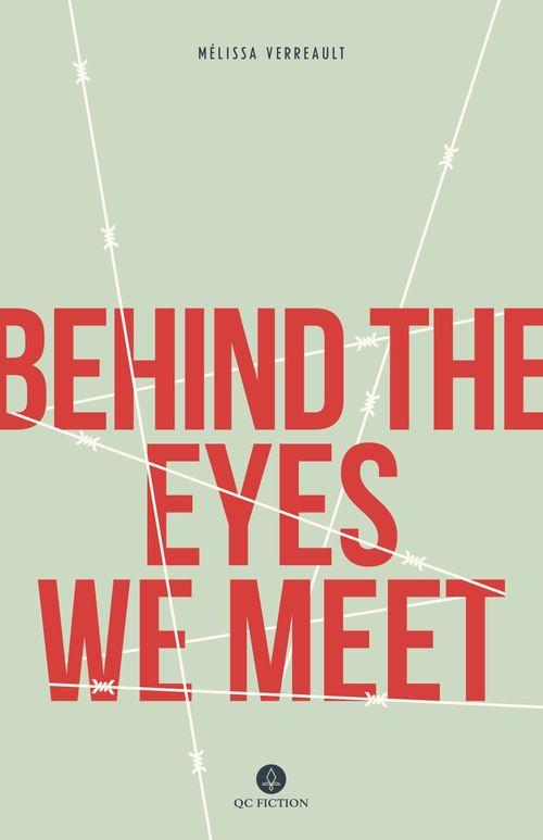 Behind the Eyes We Meet