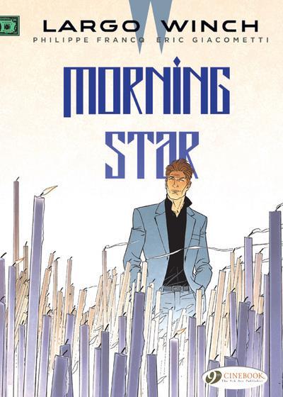 Largo Winch T.17 ; morning star
