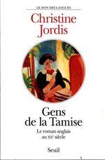 Vente EBooks : Gens de la Tamise. Le roman anglais au XXe siècle  - Christine Jordis