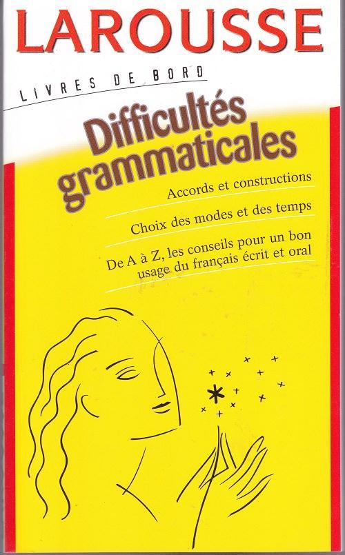 Les Difficultes Grammaticales