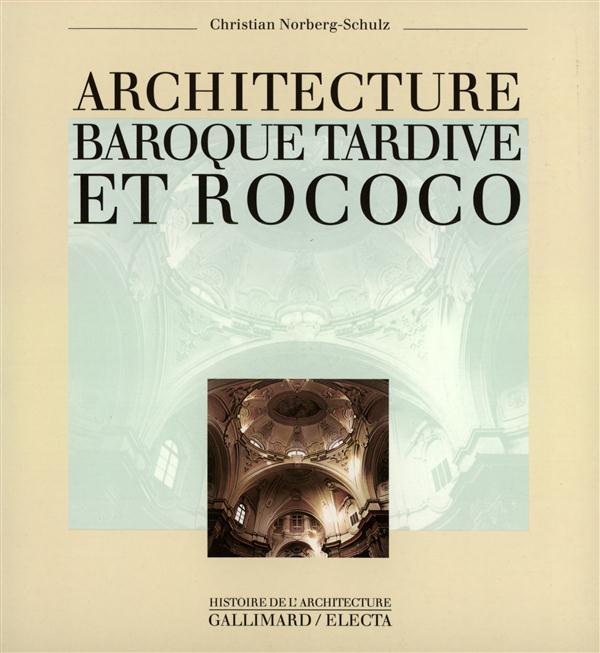 ARCHITECTURE DU BAROQUE TARDIF