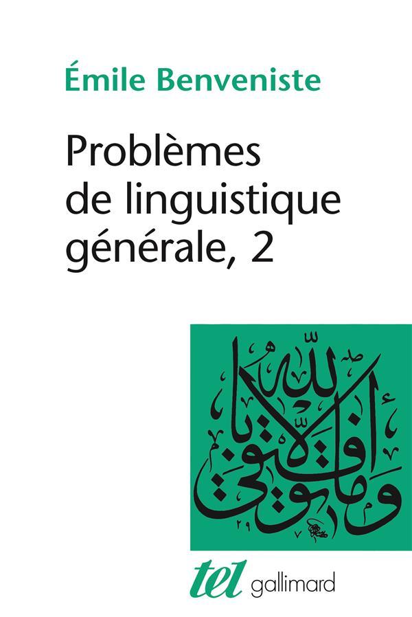 PROBLEMES DE LINGUISTIQUE GENERALE - VOL02