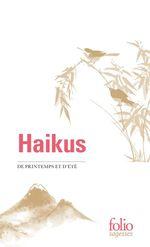 Haikus de printemps et d'été  - Collectif - collectifs
