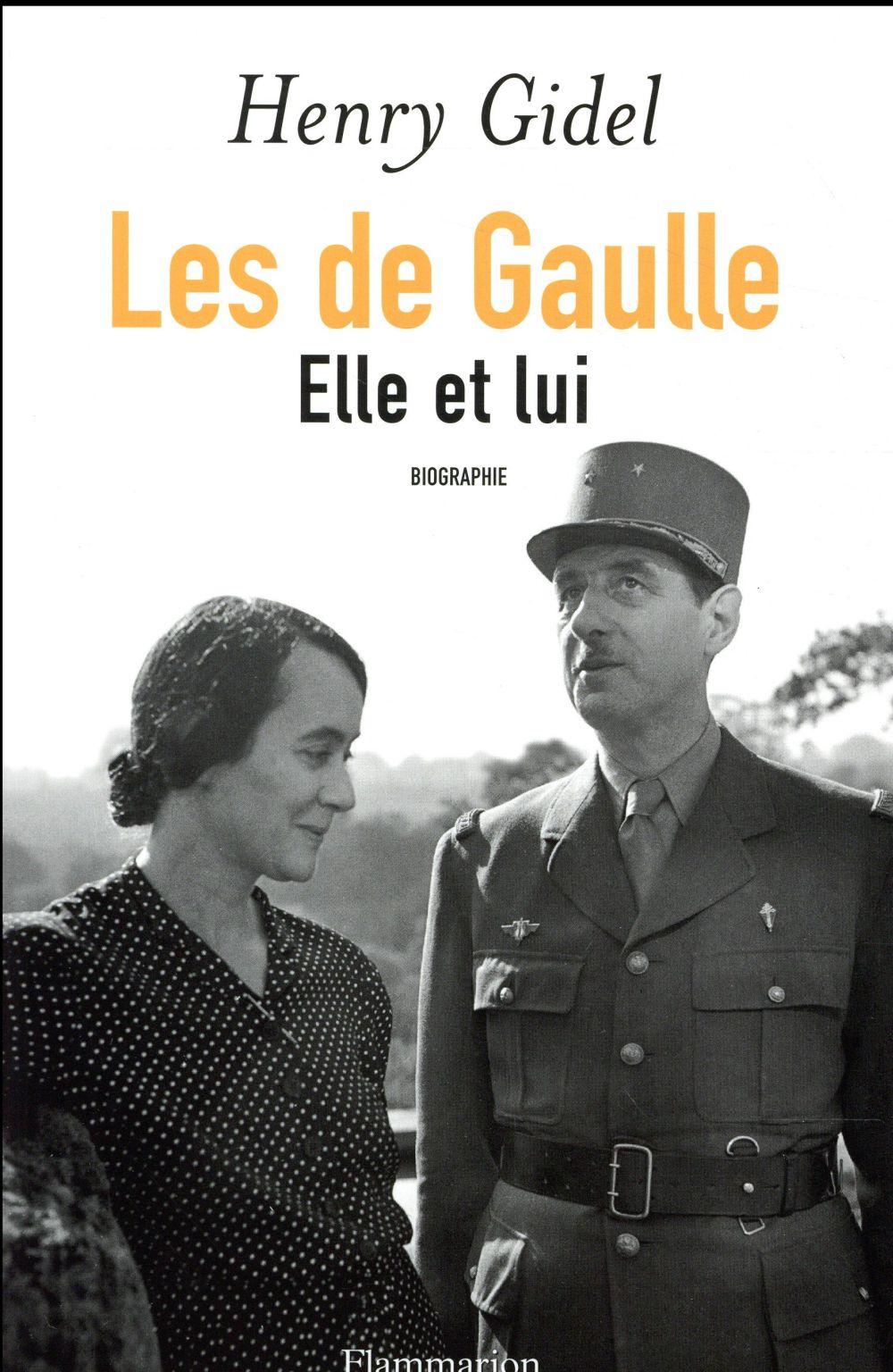 Les de Gaulle ; elle et lui