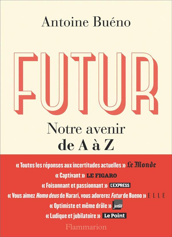 futur ; notre avenir de A à z