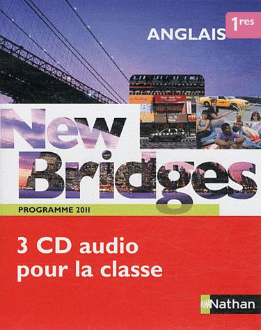 New Bridges; Anglais ; 1ere ; Cd Classe