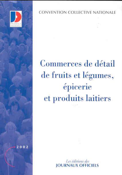 Commerces De Detail De Fruits Et Legumes ; Epicerie Et Produits Laitiers
