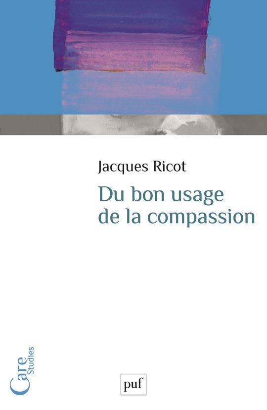Du bon usage de la compassion