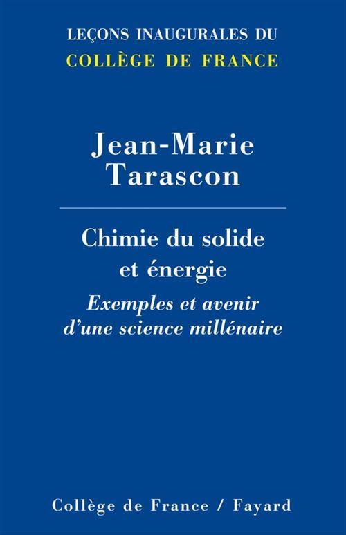 Chimie du solide et énergie  - Jean-Marie Tarascon