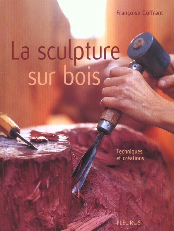 sculpture sur bois (la)