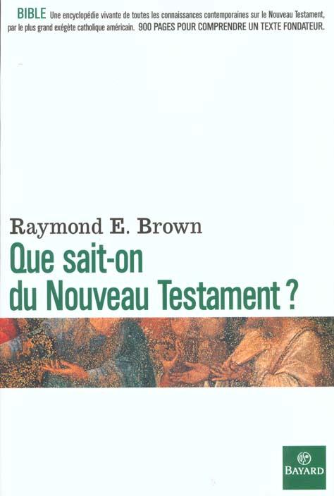 Que sait-on du Nouveau Testament ?