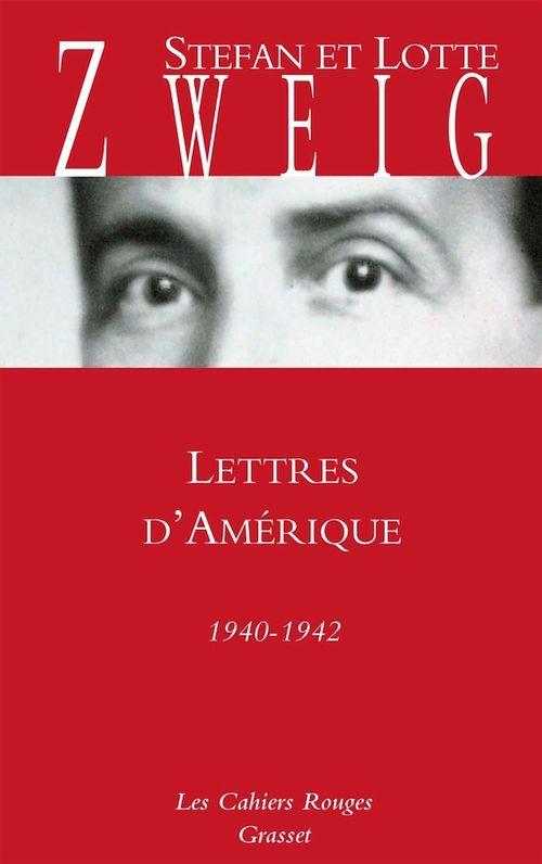 Lettres d'Amérique  - Stefan Zweig (1881-1942)