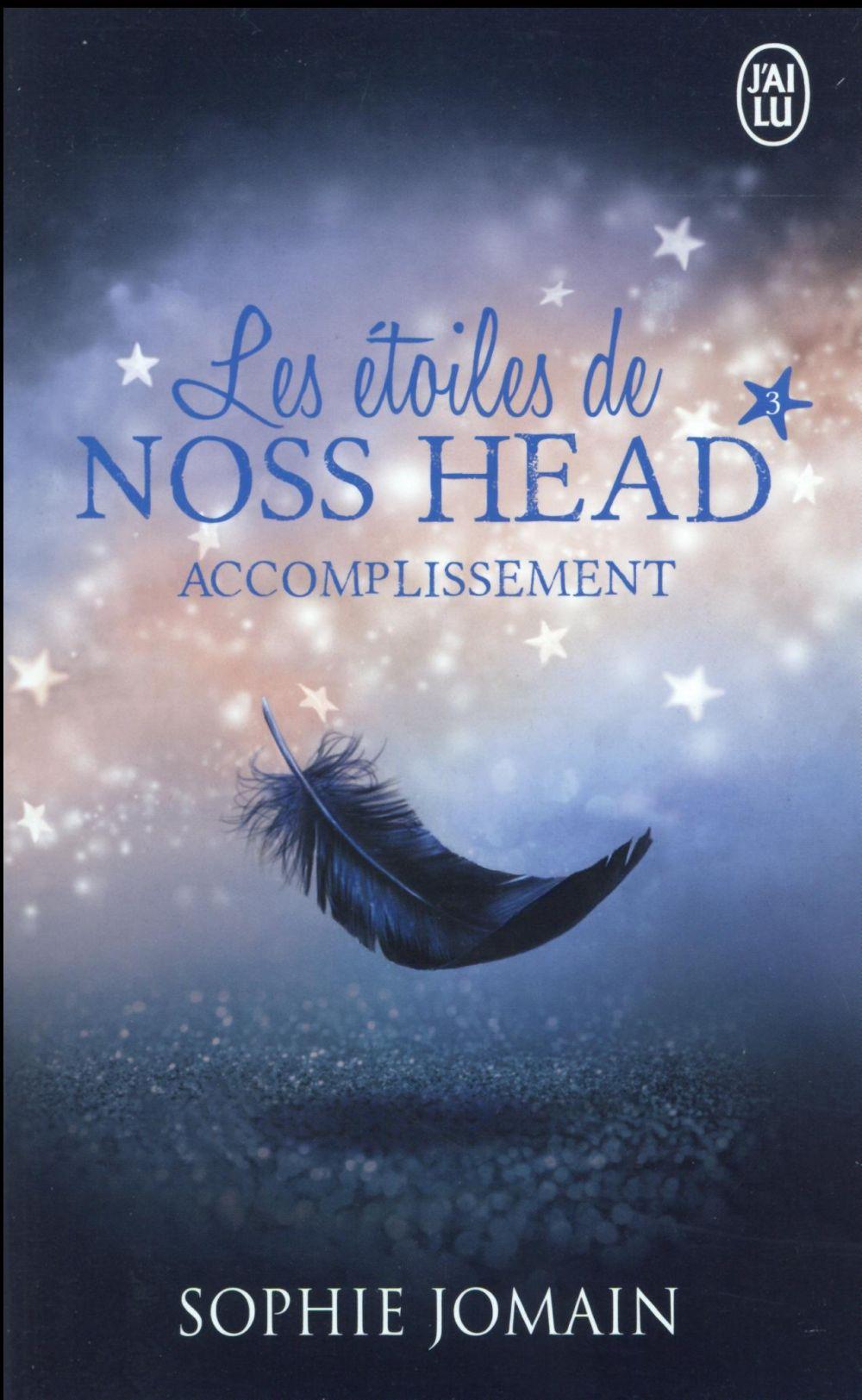 Les étoiles de Noss Head T.3 ; accomplissement